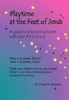 Playtime at the feet of Jesus Book Cover